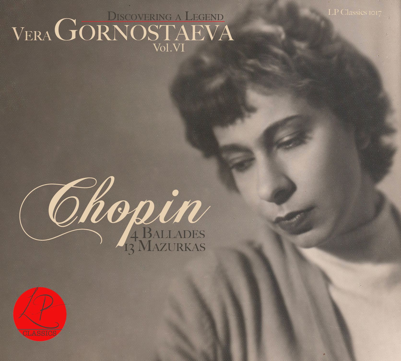 Vera Gornostaeva | Vol VI | Chopin – 4 Ballades & 13 Mazurkas